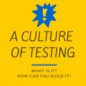 CULTURE OF TESTING