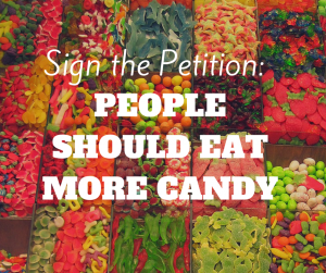 Copy of PEOPLE SHOULD EATMORE CANDY