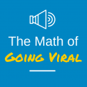The Math of Going Viral (2)